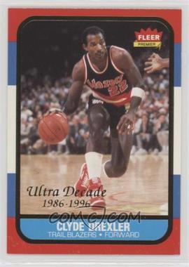 1996-97 Fleer Ultra - Fleer Premiere Ultra Decade 1986 Reprints #U-1 - Clyde Drexler