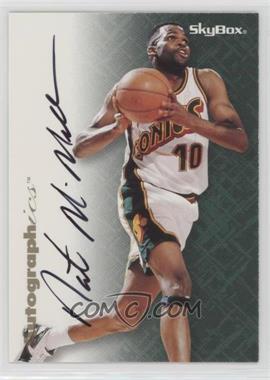 1996-97 Skybox Premium - Autographics - Black Ink [Autographed] #NAMC - Nate McMillan