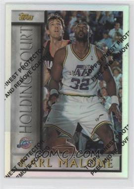 1996-97 Topps - Holding Court - Refractor #HC15 - Karl Malone
