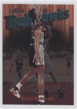1997-98 Topps Finest - [Base] #20 - David Robinson