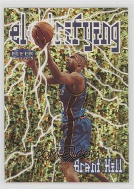 1998-99 Fleer Tradition - Electrifying #4 E - Grant Hill