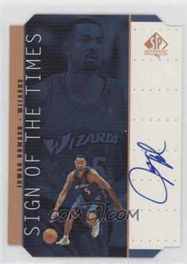 1998-99 SP Authentic - Sign of the Times - Bronze #HW - Juwan Howard