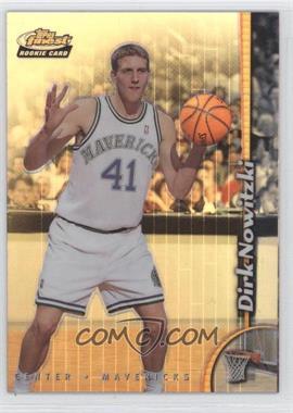1998-99 Topps Finest - [Base] - Refractor No-Protector #234 - Dirk Nowitzki