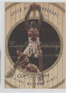 1998-99 Upper Deck Hardcourt - [Base] - Home Court Advantage Plus #18 - Dikembe Mutombo /500