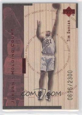 1998-99 Upper Deck Hardcourt - Jordan - Holding Court - Red #J24 - Tim Duncan, Michael Jordan /2300