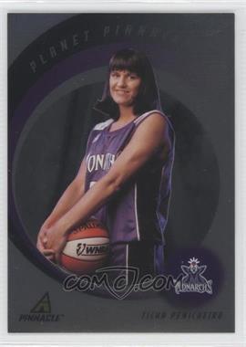 1998 Pinnacle WNBA - Planet Pinnacle #5 - Ticha Penicheiro