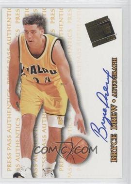 1998 Press Pass Authentics - Autographs #BRDR - Bryce Drew