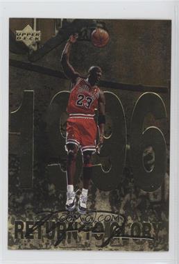 1998 Upper Deck Gatorade Michael Jordan - [Base] #11 - Return to Glory! (1996)