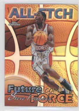 1999-00 Topps Chrome - All-Etch - Refractor #AE23 - Steve Francis