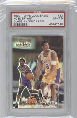 1999-00 Topps Gold Label - [Base] - Class 1 #22 - Kobe Bryant [PSA9]