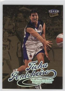 1999 Fleer Ultra WNBA - [Base] - Gold Medallion Edition #62G - Ticha Penicheiro