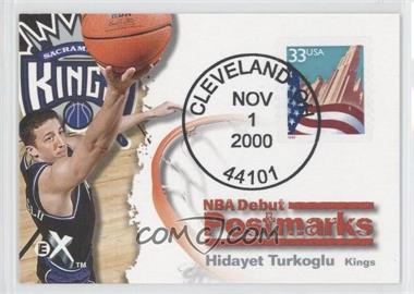 2000-01 EX - NBA Debut Postmarks #11 PM - Hidayet Turkoglu