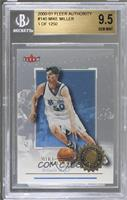 Mike Miller /1250 [BGS 9.5]