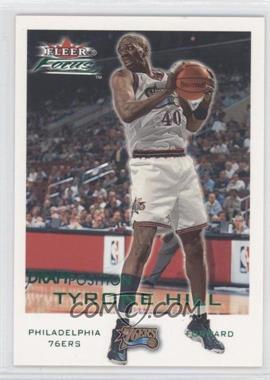 2000-01 Fleer Focus - [Base] - Draft Position #120 - Tyrone Hill /100