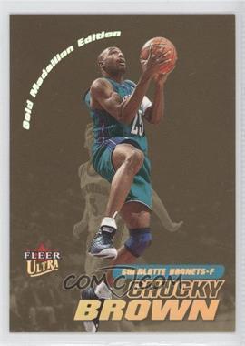 2000-01 Fleer Ultra - [Base] - Gold Medallion #167G - Chucky Brown