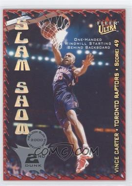 2000-01 Fleer Ultra - Slam Show #7 SS - Vince Carter