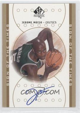 2000-01 SP Authentic - Sign of the Times - [Autographed] #JM - Jerome Moiso