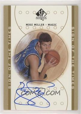 2000-01 SP Authentic - Sign of the Times - [Autographed] #MK - Mike Miller
