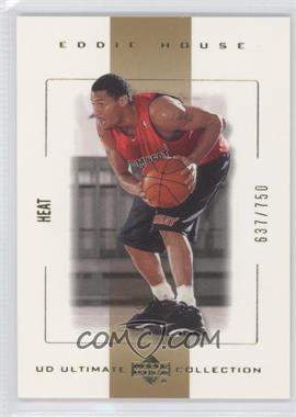 2000-01 UD Ultimate Collection - [Base] #29 - Eddie House /750