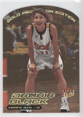 2000 Fleer Ultra WNBA - [Base] - Gold Medallion Edition #114G - Debbie Black