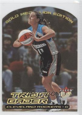 2000 Fleer Ultra WNBA - [Base] - Gold Medallion Edition #15G - Tricia Bader Binford