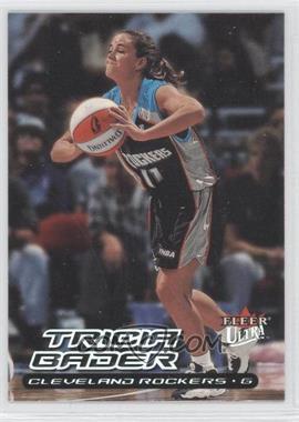 2000 Fleer Ultra WNBA - [Base] #15 - Tricia Bader Binford