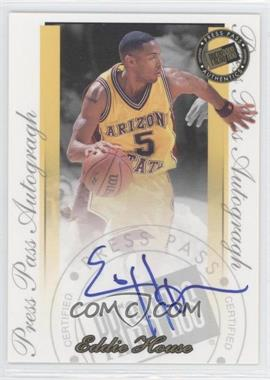 2000 Press Pass Signature Edition - Autographs #EDHO - Eddie House