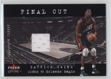2001-02 Fleer Genuine - Final Cut Jerseys #PAEW - Patrick Ewing