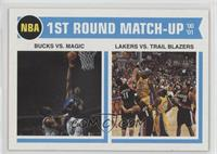 1st Round Match-Up - Bucks vs. Magic, Lakers vs. Trail Bazers