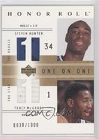 One on One - Steven Hunter, Tracy McGrady #/1,000