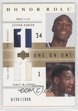 2001-02 Upper Deck Honor Roll - [Base] #130 - Steven Hunter, Tracy McGrady /1000