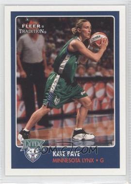 2001 Fleer Tradition - [Base] #25 - Kate Paye