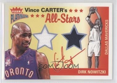2002-03 Fleer Platinum - Vince Carter's All-Stars Game Used - Game-Used #VC-DN - Vince Carter, Dirk Nowitzki /250