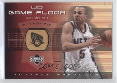 2002-03 Upper Deck Hardcourt - UD Game Floor #JK-F - Jason Kidd