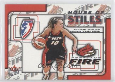 2002 Fleer Ultra WNBA - House Of Stiles #1HS - Jackie Stiles