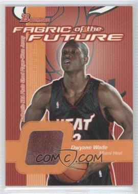 2003-04 Bowman - Fabric of the Future #FF-DW - Dwyane Wade
