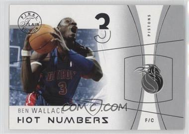 2003-04 Flair Final Edition - Hot Numbers #17 HN - Ben Wallace /500