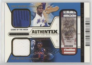 2003-04 Fleer Authentix - Jersey Authentix Game of the Week - Unripped Without Serial Number #TM-BW - Tracy McGrady, Ben Wallace