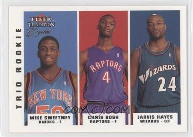 2003-04 Fleer Tradition - [Base] - Crystal #292 - Mike Sweetney, Chris Bosh, Jarvis Hayes /50