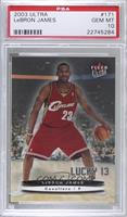 Lebron James [PSA 10 GEM MT] #/500