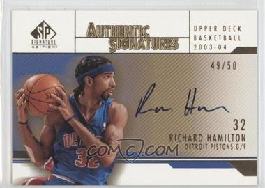 2003-04 SP Signature Edition - Authentic Signatures - Gold #AS-RH - Richard Hamilton /50