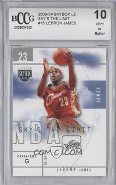 2003-04 Skybox Limited Edition - Sky's the Limit #16SL - Lebron James [ENCASED]