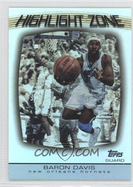 2003-04 Topps - Highlight Zone #HZ-12 - Baron Davis
