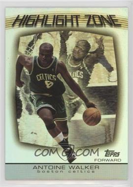 2003-04 Topps - Highlight Zone #HZ-13 - Antoine Walker