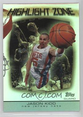 2003-04 Topps - Highlight Zone #HZ-14 - Jason Kidd