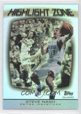 2003-04 Topps - Highlight Zone #HZ-16 - Steve Nash