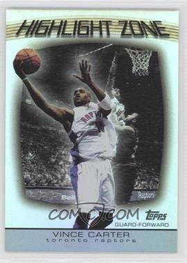 2003-04 Topps - Highlight Zone #HZ-8 - Vince Carter