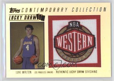 2003-04 Topps Contemporary Collection - Lucky Draw #LD17 - Luke Walton /175