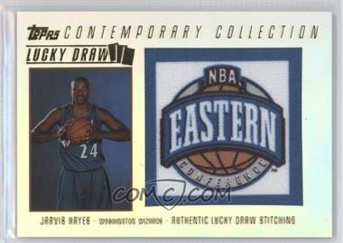 2003-04 Topps Contemporary Collection - Lucky Draw #LD7 - Jarvis Hayes /175