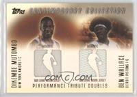 Dikembe Mutombo, Ben Wallace /250